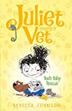 Bush Baby Rescue: Juliet, Nearly a Vet Book 4