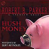 Hush Money: Spenser Series, Book 26
