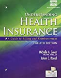 img - for Understanding Health Insurance: A Guide to Billing and Reimbursement (with Premium Website, 2 terms (12 months) Printed Access Card for Cengage EncoderPro.com Demo) (MindTap Course List) book / textbook / text book