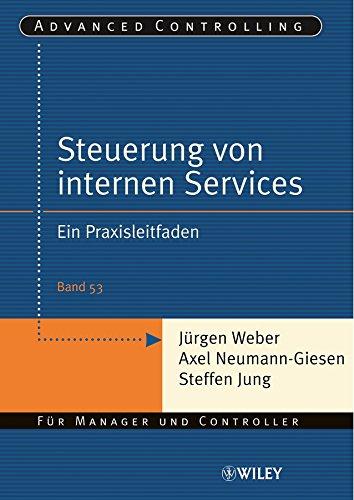 Download Steuerung interner Servicebereiche: Ein Praxisleitfaden (Advanced Controlling) (German Edition) Pdf
