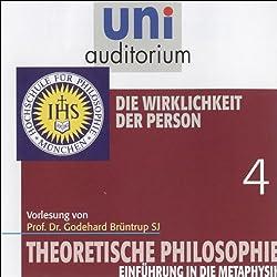 Die Wirklichkeit der Person (Theoretische Philosophie 4)