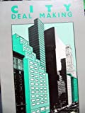 img - for City deal making book / textbook / text book