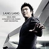 Lang Lang: Nigel Hess Piano Concerto