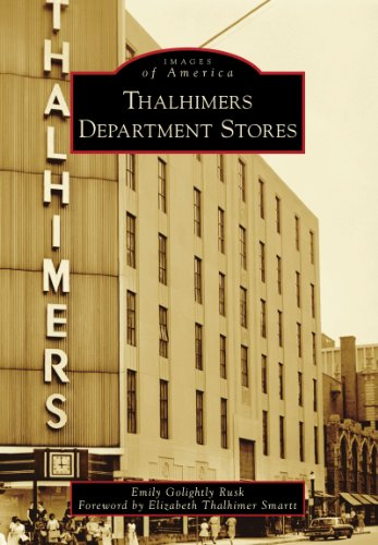 Thalhimers Department Stores (Images of - Center Stores South