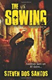 The Sowing, Steven dos Santos, 073873540X