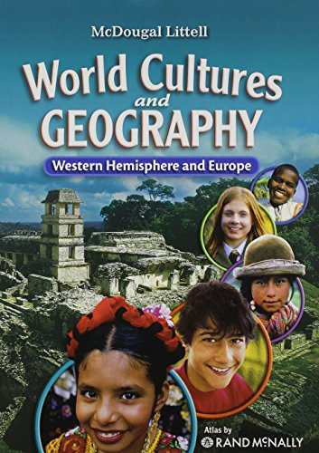 McDougal Littell Middle School World Cultures and Geography: Student Edition Western Hemisphere and Europe 2008