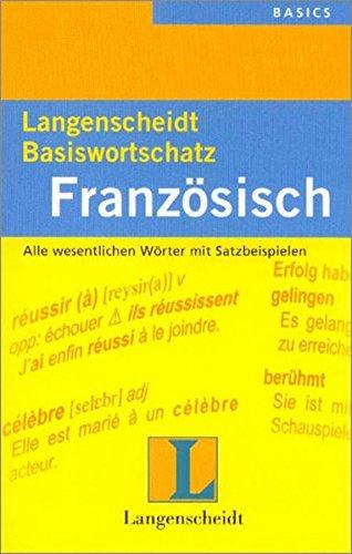 Langenscheidts Basiswortschatz, Französisch (Langenscheidt Basiswortschatz)