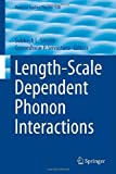 Length-Scale Dependent Phonon Interactions, , 1461486505