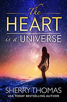 The Heart Is a Universe by [Thomas, Sherry]