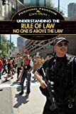 Understanding the Rule of Law, G. S. Prentzas, 1448894646
