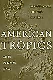 American Tropics 1st Edition