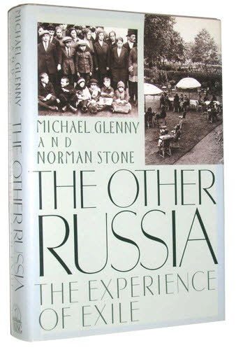 The Other Russia: The Experience of Exile