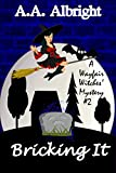 Download Bricking It (A Wayfair Witches Cozy Mystery #2) in PDF ePUB Free Online