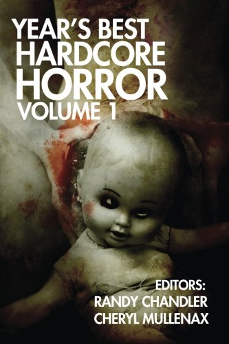 Year's Best Hardcore Horror Volume - Collection Bantry