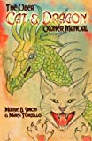 img - for The Uber Cat & Dragon Owner's Manual book / textbook / text book