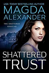 Shattered Trust (The Shattered Series Book 2)