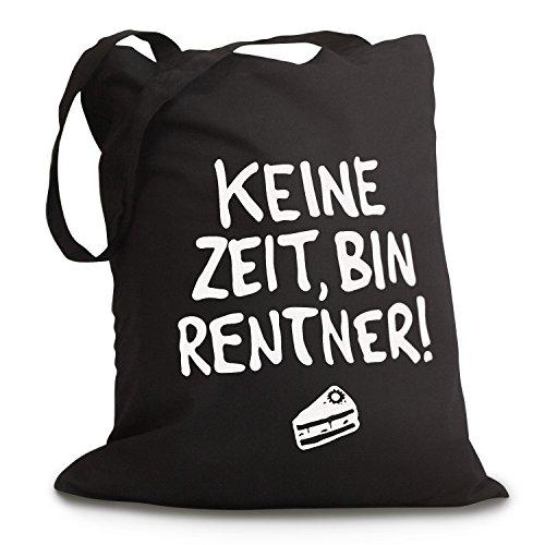 """Schwarzer Jutebeutel """"KEINE ZEIT, BIN RENTNER"""""""