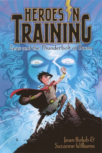 (Zeus And The Thunderbolt Of Doom (Turtleback School & Library Binding Edition) (Heroes in Training))