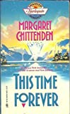 This Time Forever, Margaret Chittenden, 0373790015