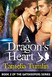 A Dragon's Heart (The Gatekeepers Book 2)