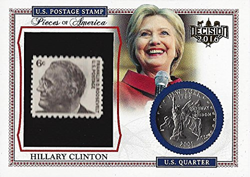 Hillary Clinton Leaf Decision 2016 Politics PIECES OF AMERICA (6 Cent FDR Stamp and 2001 NY Quarter) Presidential Collectible Rare Coin Political Trading Card #PA29 from Trackside Autographs