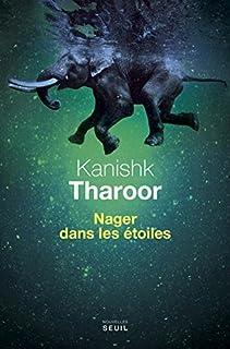 Nager dans les étoiles, Tharoor, Kanishk