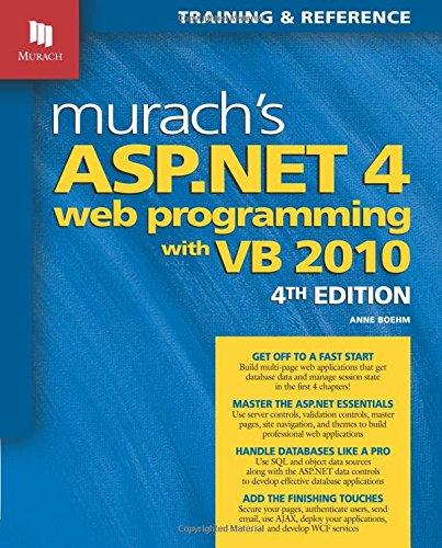 Murach's ASP.NET 4 Web Programming with VB 2010 by Mike Murach & Associates