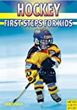 Hockey: First Step for Kids