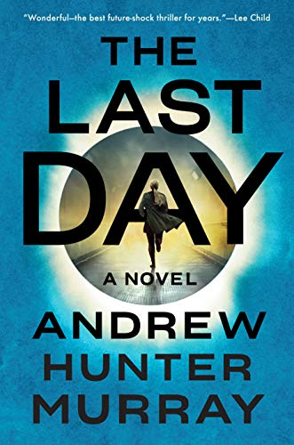 The Last Day: A Novel
