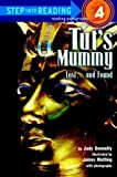 img - for Tut's Mummy: Lost...And Found (Step-Into-Reading, Step 4) By Judy Donnelly book / textbook / text book