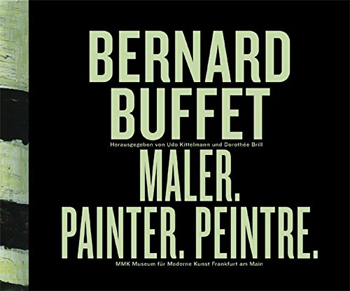 Bernard Buffet: Maler, Painter, ()