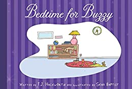 Bedtime for Buzzy by [Hackworth, T.J.]