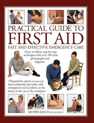 100 best first aid books of all time bookauthority book cover of chb mrcgp dr pippa keech mb practical guide to first aid fandeluxe Choice Image