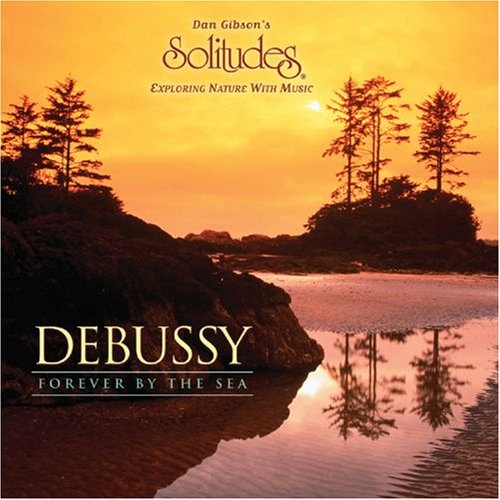 Debussy: Forever By the Sea by Somerset Entertainment - Solitudes