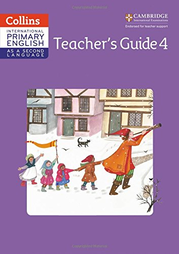 Cambridge Primary English as a Second Language Teacher Guide: Stage 4 (Collins International Primary ESL)