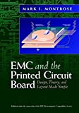 img - for Emc & the Printed Circuit Board: Design, Theory, & Layout Made Simple book / textbook / text book