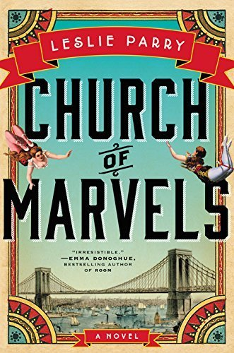 By Leslie Parry - Church of Marvels: A Novel (2015-05-20) [Hardcover]