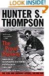 The Proud Highway: Saga of a Desperat...