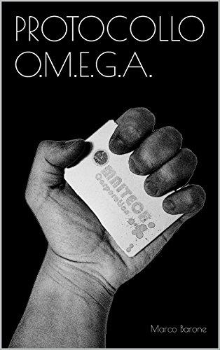 Protocollo O.M.E.G.A. (Italian Edition)