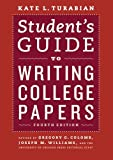 Student's Guide to Writing College Papers: Fourth Edition (Chicago Guides to Writing, Editing, and Publishing) by  Kate L. Turabian in stock, buy online here