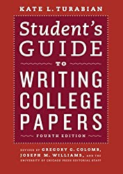 Student's Guide to Writing College Papers: Fourth Edition (Chicago Guides to Writing, Editing, & Publishing)