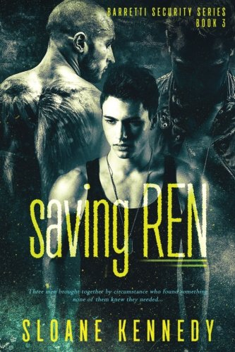 Saving Ren (Barretti Security Series) (Volume 3)