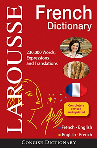 French Concise Dictionary - Larousse Concise French-English/English-French Dictionary (English and French Edition)