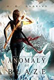 Anomaly of Blaze (The Fireblade Array Book 3)
