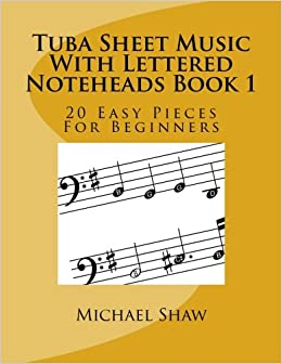 Tuba Sheet Music With Lettered Noteheads Book 1 20 Easy
