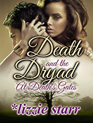 Death and the Dryad: At Death's Gates