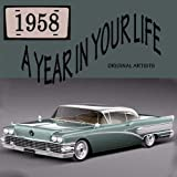 Music : A Year In Your Life 1958 [2 CD]