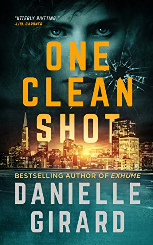 Series Rookie - One Clean Shot: A Pulse-Pounding Serial Killer Thriller (Rookie Club Book 2)