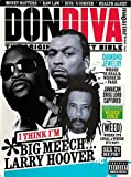 DON DIVA Magazine 2012 # 42 BIG MEECH, LARRY HOOVER, Christopher Coke, Ike Atkinson