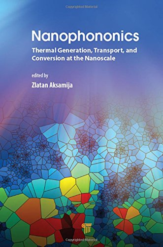 Nanophononics: Thermal Generation, Transport, and Conversion at the Nanoscale-cover